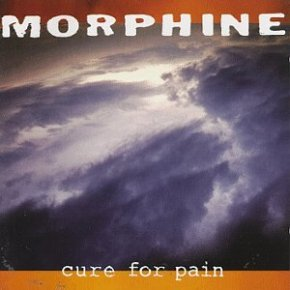 Cure for Pain – Morphine: resenha com cointreau