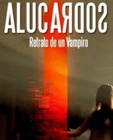 Alucardos: ultraviolência, vampirismo lésbico e a bizarrice de um documentário(?)