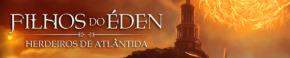 """""""Filhos do Éden – Herdeiros de Atlântida"""": resenha comcointreau"""