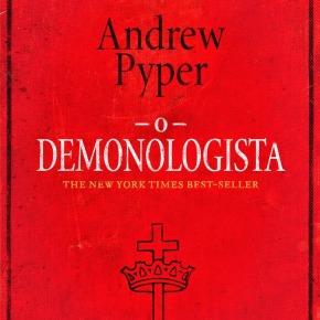 O Demonologista de Andrew Pyper: resenha comcointreau